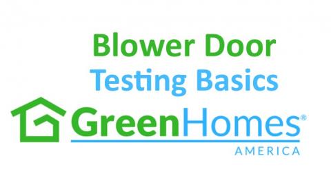 Blower Door Testing Basics - 1 CEU