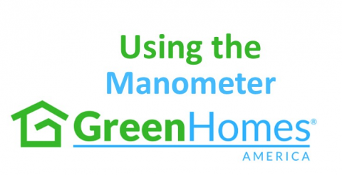 Using the Manometer in Home Performance Contracting - 1 CEU