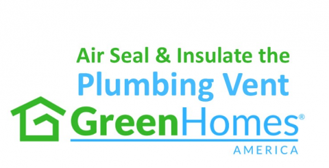 Air Seal and Insulate the Plumbing Vent - 1 CEU