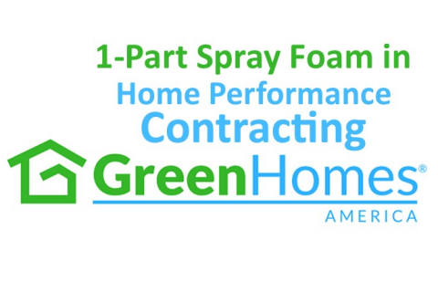 1-Part Spray Foam Used in Home Performance Contracting - 1 CEU