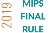 MIPS Eligibility and Participation (2019) (MIPS19-103)
