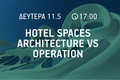 11/05: Hotel Spaces | Architecture vs Operation (003)
