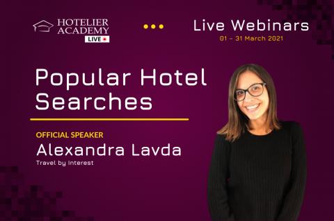 Popular Hotel Searches | Δωρεάν Ξενοδοχειακά Webinars | Μάρτιος 2021 (13)