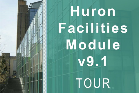 Huron Facilities Module v9.1 Tour (703)