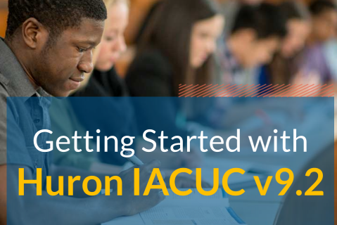 Getting Started with Huron IACUC v9.2 (506)
