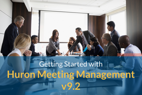 Getting Started with Huron Meeting Management v9.2 (1101)