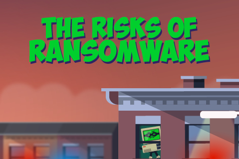 The Risks of Ransomware (CS005)