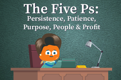 The Five Ps: Persistence, Patience, Purpose, People & Profits (ENT01)