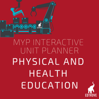 IBtrove MYP Physical & Health Education Unit Plan Builder
