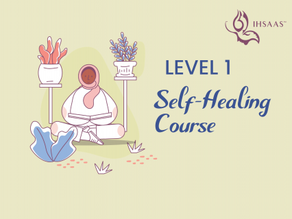 Level 1, Self-Healing Course