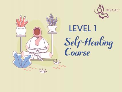 Level 1, Self-Healing Course