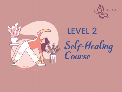 Level 2, Self-Healing course