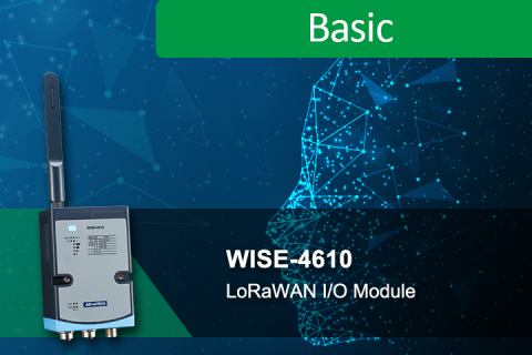 Features and advantages of WISE-4610 Series, LoRaWAN I/O Module (IO_0000509)