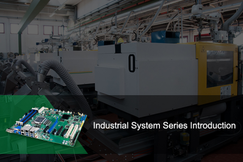 Industrial System Series Introduction (CP_0000338)