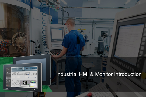 Industrial HMI & Monitor Introduction (CP_0000349)