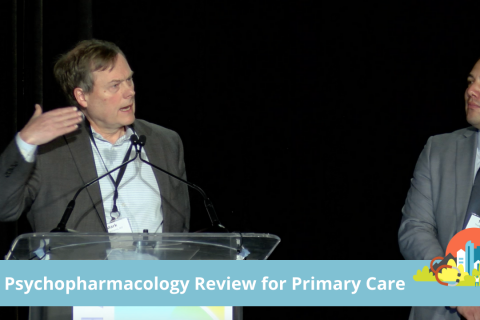 Psychopharmacology Review for Primary Care (NM)