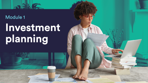 Module 1 - Investment Planning (BC101)