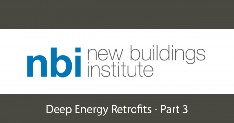 NBI | Deep Energy Retrofits - Part 3 (EiQ-103)