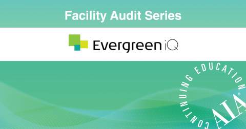 Facility Audits Series: Preparation & Toolkit (SES-EiQ-110)