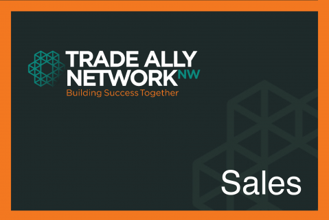 Trade Ally Network NW | Commercial Sales: Building Trust