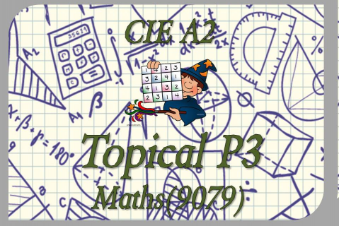 A2 - Mathematics - Paper 3 Topical PEQs (A2/MATH/N.AB/T03)