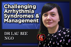 Challenging Arrhythmia Syndromes and Management (ECG 6)