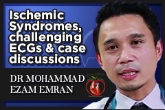 Ischemic Syndromes Challenging ECGs & Case Discussions (ECG3)