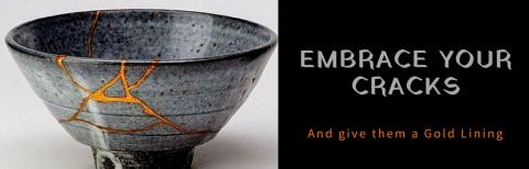 Kintsugi – Embrace Your Cracks and Give Them a Golden Lining (KTS01)