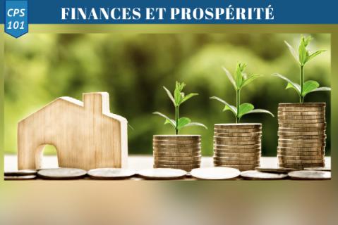 Finances et Prospérité (1ère partie) (CPS 101)