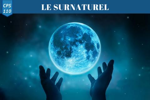 Le Surnaturel (CPS 110)
