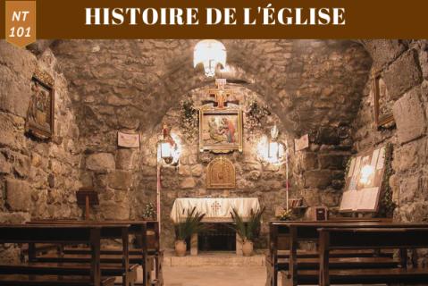 Histoire de l'église (1ère partie) (NT 101)