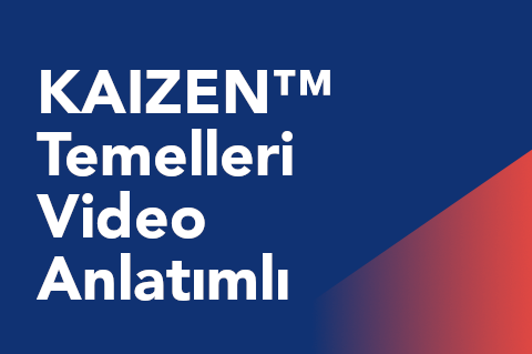 00 KAIZEN Temelleri Video Anlatımlı (TRKCM)