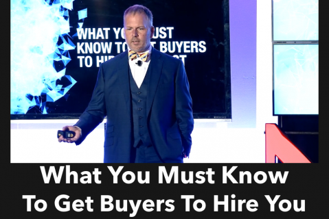 What You Need To Know To Get Buyers To Hire You First