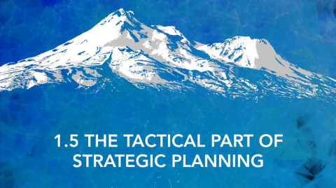 The Tactical Part of Strategic Planning
