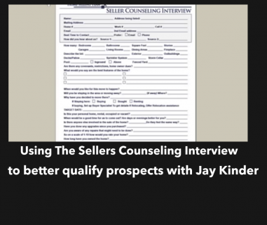 Using The Sellers Counseling Interview to Better Qualify Prospects with Jay Kinder
