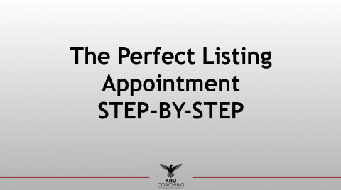 Setting The Perfect Listing Appointment STEP-BY-STEP Process