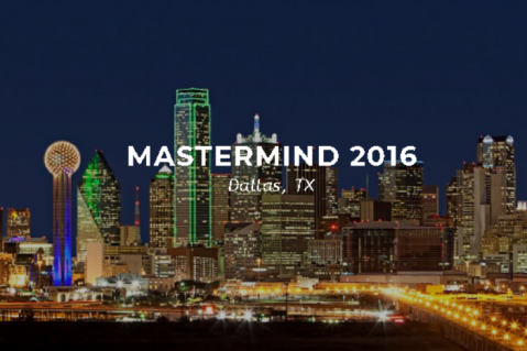 Mastermind 2016 - Dallas, TX