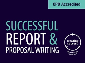 Successful Report & Proposal Writing