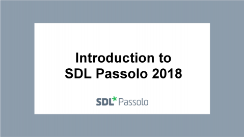 Introduction to SDL Passolo 2018 (L10N-PAS18)