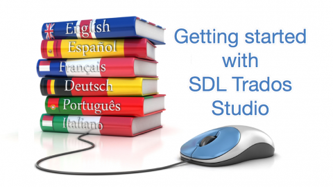 Getting Started with SDL Trados Studio