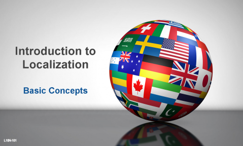 Introduction to Localization: Basic Concepts (L10n-101)