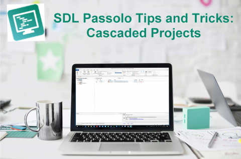 Passolo Tips and Tricks: Cascaded Projects