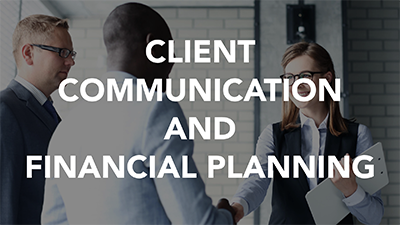 Client Communication and Financial Planning (LCI1107)