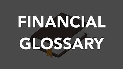 Financial Glossary