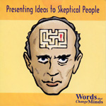 Presenting Ideas to Skeptical People - AUDIO