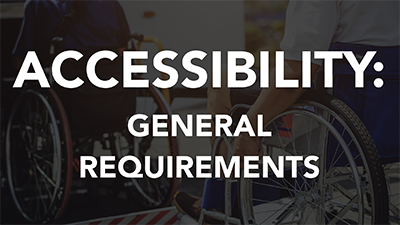 Accessibility: General Requirements