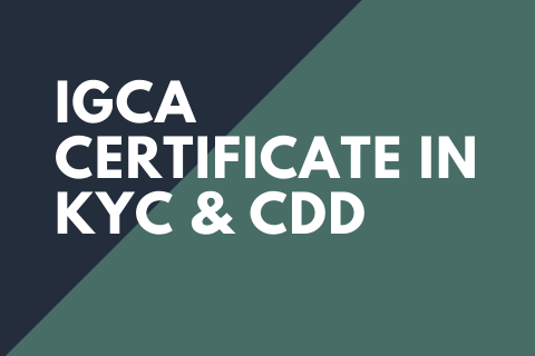 IGCA Certificate in KYC and CDD (Level 3) (IGCAKYCCDD)