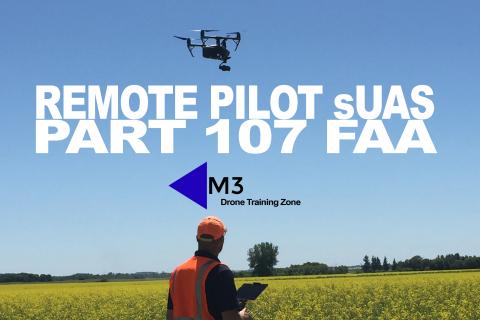 Remote Pilot sUAS - Part 107 FAA