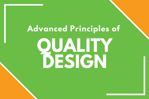 Advanced Principles of Quality Design