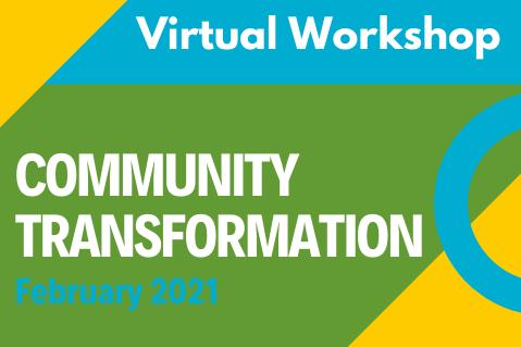 2021 Community Transformation Workshop